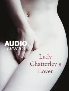 lady chatterlys lover, audio erotica